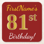[ Thumbnail: Red, Faux Gold 81st Birthday + Custom Name Paper Coaster ]