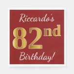 [ Thumbnail: Red, Faux Gold 82nd Birthday + Custom Name Napkin ]