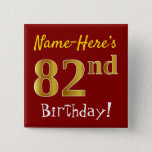 [ Thumbnail: Red, Faux Gold 82nd Birthday, With Custom Name Button ]