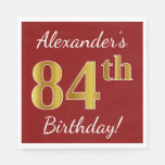 [ Thumbnail: Red, Faux Gold 84th Birthday + Custom Name Napkin ]