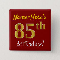 Red, Faux Gold 85th Birthday, With Custom Name Button