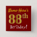 [ Thumbnail: Red, Faux Gold 88th Birthday, With Custom Name Button ]