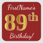 [ Thumbnail: Red, Faux Gold 89th Birthday + Custom Name Sticker ]