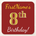 [ Thumbnail: Red, Faux Gold 8th Birthday + Custom Name Paper Coaster ]