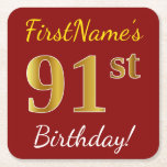 [ Thumbnail: Red, Faux Gold 91st Birthday + Custom Name Paper Coaster ]
