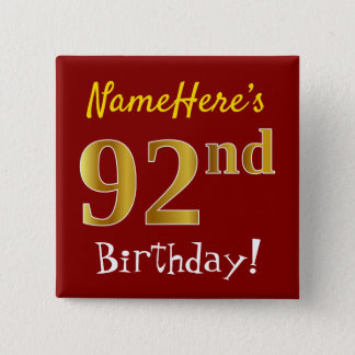 Red, Faux Gold 92nd Birthday, With Custom Name Button