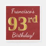 [ Thumbnail: Red, Faux Gold 93rd Birthday + Custom Name Napkin ]