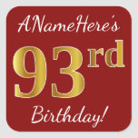 [ Thumbnail: Red, Faux Gold 93rd Birthday + Custom Name Sticker ]