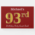 [ Thumbnail: Red, Faux Gold 93rd Birthday Party + Custom Name Guest Book ]