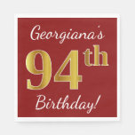 [ Thumbnail: Red, Faux Gold 94th Birthday + Custom Name Paper Napkin ]