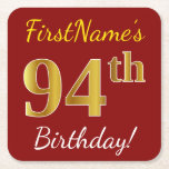 [ Thumbnail: Red, Faux Gold 94th Birthday + Custom Name Paper Coaster ]