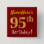 [ Thumbnail: Red, Faux Gold 95th Birthday, With Custom Name Button ]