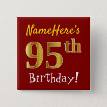 Red, Faux Gold 95th Birthday, With Custom Name Button