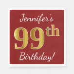 [ Thumbnail: Red, Faux Gold 99th Birthday + Custom Name Paper Napkin ]