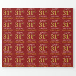 "[ Thumbnail: Red, Faux Gold ""Happy 31st Birthday"" Wrapping Paper ]"