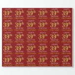 "[ Thumbnail: Red, Faux Gold ""Happy 39th Birthday"" Wrapping Paper ]"