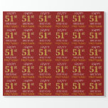 "[ Thumbnail: Red, Faux Gold ""Happy 51st Birthday"" Wrapping Paper ]"