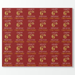 """[ Thumbnail: Red, Faux Gold """"Happy 6th Birthday"""" Wrapping Paper ]"""