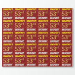 """[ Thumbnail: Red, Faux/Imitation Gold, """"53rd Birthday"""" Wrapping Paper ]"""