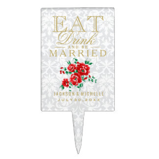 Red Floral - Eat, Drink and Be Married Cake Topper