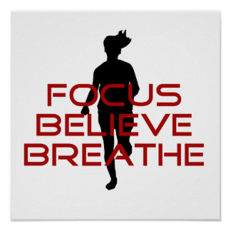 Red Focus Believe Breathe Posters