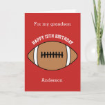 "Red Football 13th Birthday Grandson Card<br><div class=""desc"">A 13th birthday football birthday grandson card,  which you can easily personalize with his name and age if it's a different age. The inside reads a birthday message,  which you can easily edit as well. You can personalize the back of this football birthday card with the year.</div>"