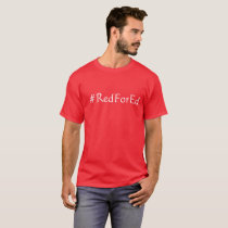 Red for Ed T-Shirt