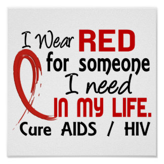 Red For Someone I Need AIDS Poster