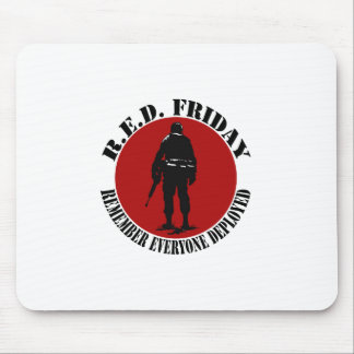 RED FRIDAY - REMEMBER EVERYONE DEPLOYED MOUSE PAD