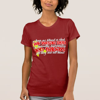 Red Friday's! T Shirt