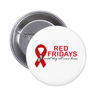 Red Fridays- Until They All Come Home 2 Inch Round Button