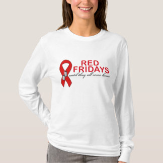 Red Fridays- Until They All Come Home T-Shirt
