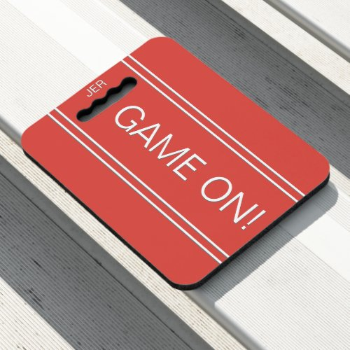 Red GAME ON Quote Monogrammed Stadium Sports Seat Cushion
