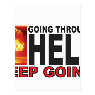 red going through hell keep going postcard