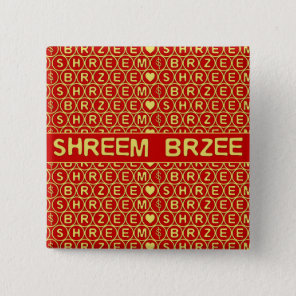 Red Gold Chant Shreem Brzee attract wealth Button