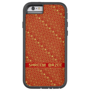 Red Gold Chant Shreem Brzee attract wealth Tough Xtreme iPhone 6 Case