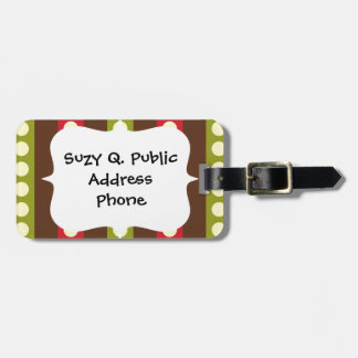 Red Green Brown Polka Dots in Stripes Luggage Tag