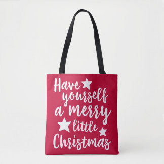 Red / Green Have Yourself a Merry Little Christmas Tote Bag