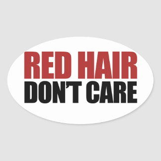 Red Hair Don't Care Oval Stickers