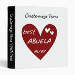 Red Heart Best Abuela Ever T-shirts and Gifts Vinyl Binder