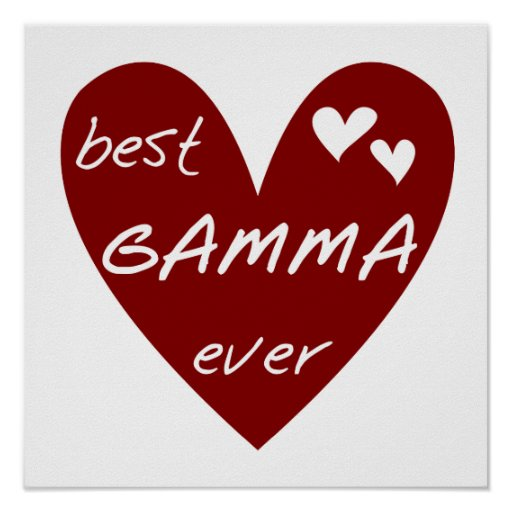 Red Heart Best Gamma Ever Tshirts and Gifts Poster