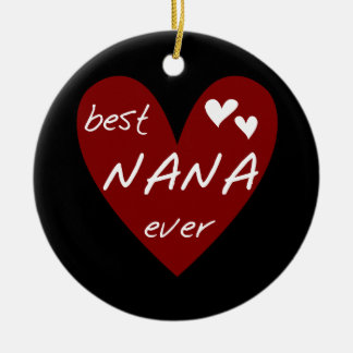 Red Heart Best Nana Ever T-shirts and Gifts Ceramic Ornament