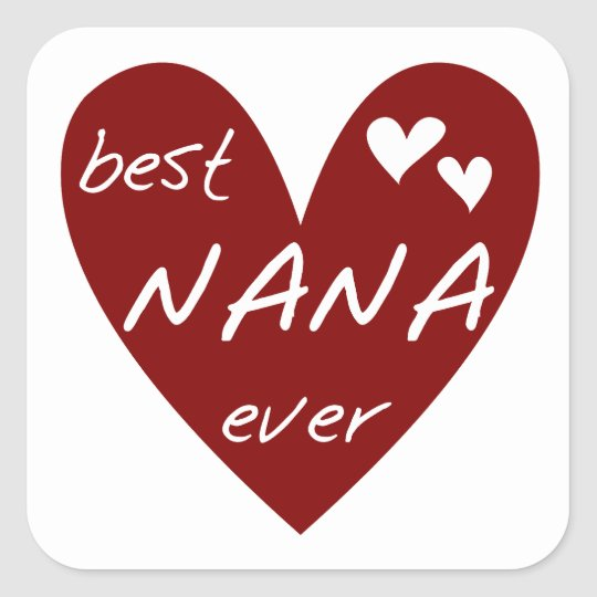 Red Heart Best Nana Ever T-shirts and Gifts Square Sticker