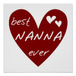 Red Heart Best Nanna Ever t-shirts and Gifts Posters