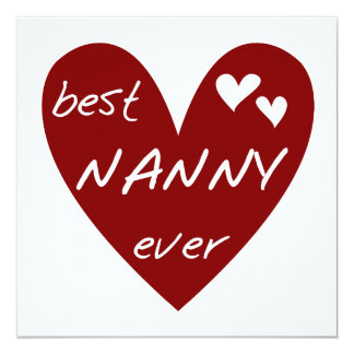 Red Heart Best Nanny Ever T-shirts and Gifts 5.25x5.25 Square Paper Invitation Card