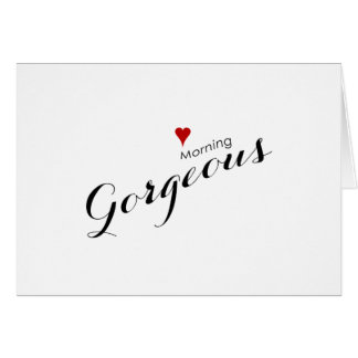 Red Heart Good Morning Gorgeous Wedding Card