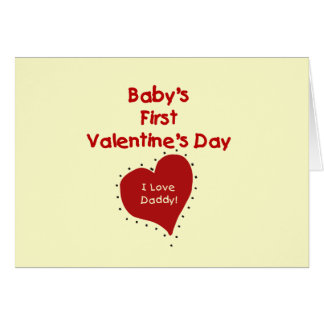 Red Heart I Love Daddy First Valentines Day Card