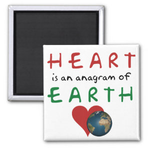 Red Heart is anagram for Green Earth Magnet