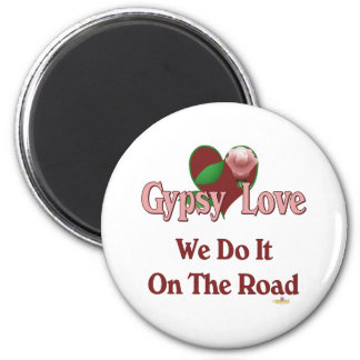 Red Heart Pink Rose Gypsy Love We Do It On The Roa Refrigerator Magnet