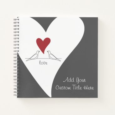 Bride Themed Red Heart White Doves In Love Modern Personalized Notebook